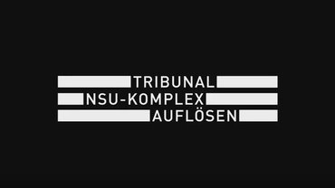 Tribunal NSU-Komplex auflösen